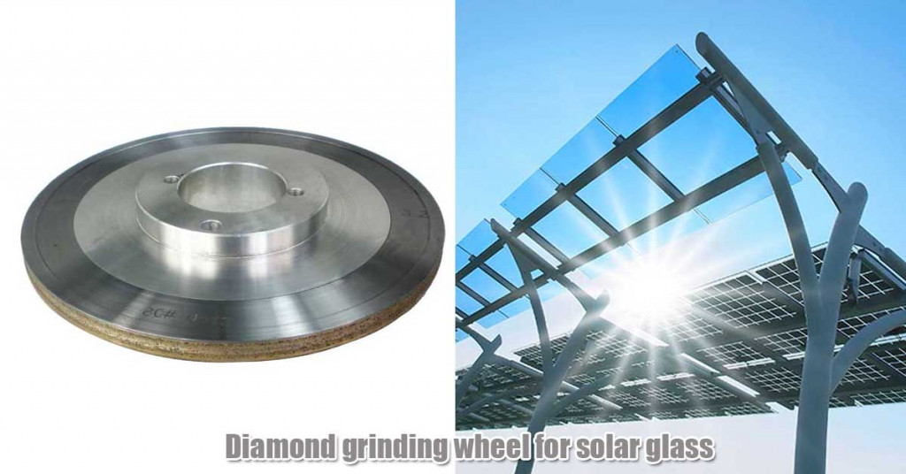 Diamond grinding wheel for solar glass processing