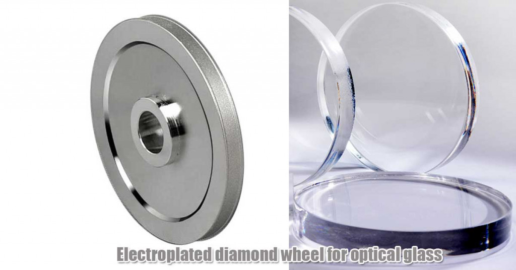 Electroplated diamond grinding wheel for optical glass processing