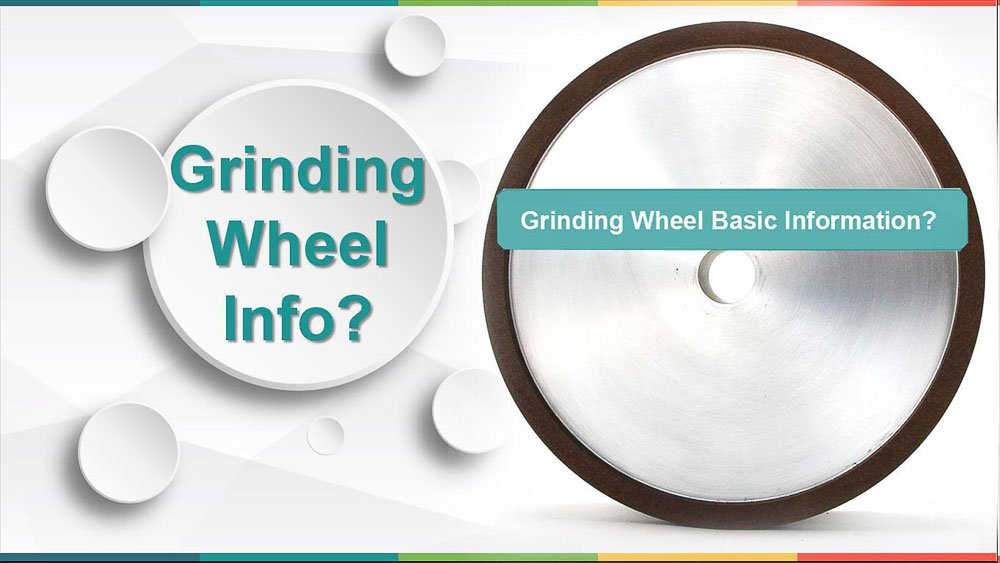 Grinding Wheel Basic Information you have to know