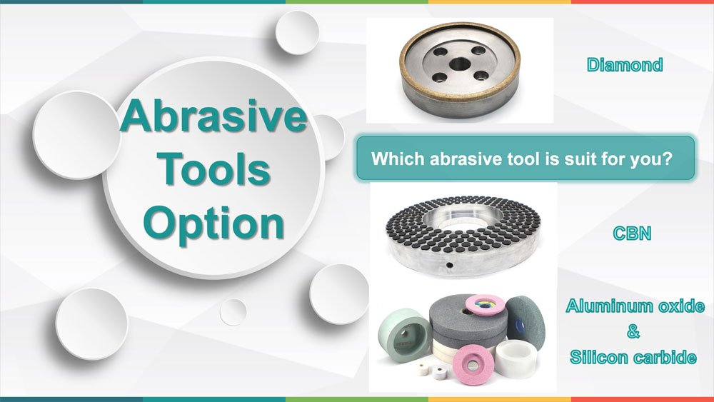 Which abrasive tool is suit for you